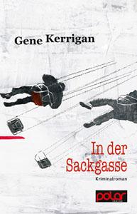 Gene Kerrigan: IN DER SACKGASSE
