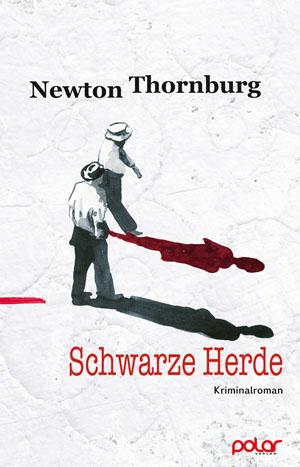 Newton Thornburg: SCHWARZE HERDE