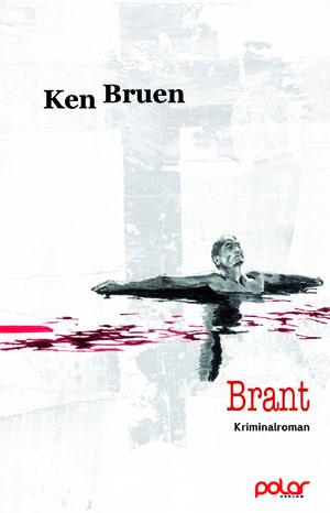 Ken Bruen: BRANT