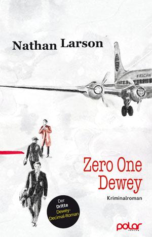 Nathan Larson: ZERO ONE DEWEY