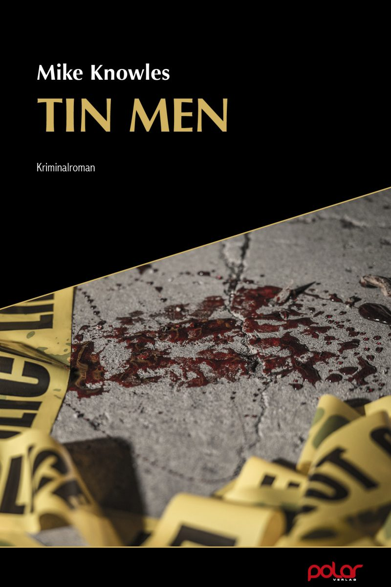 Mike Knowles: TIN MEN