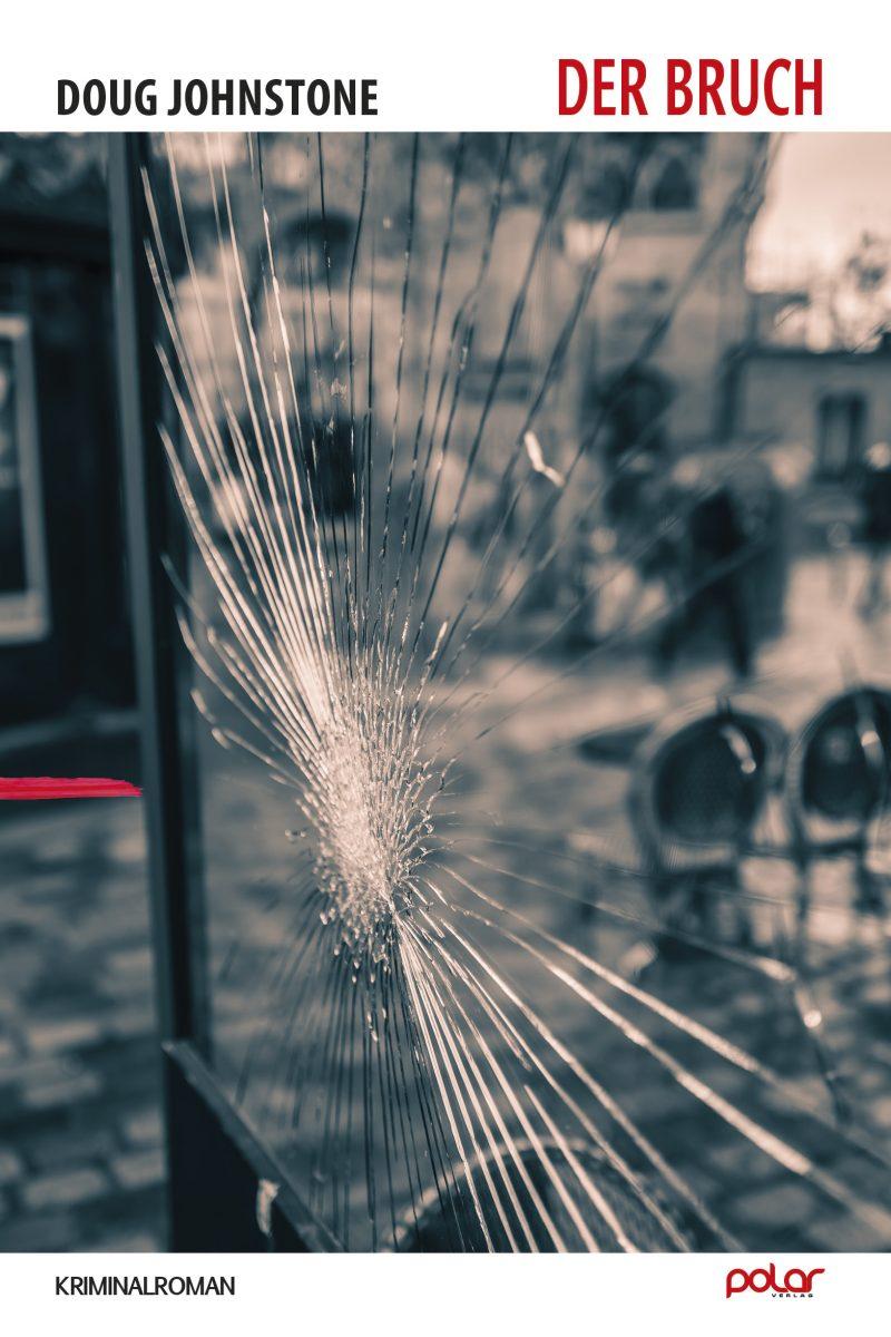 Doug Johnstone: Der Bruch